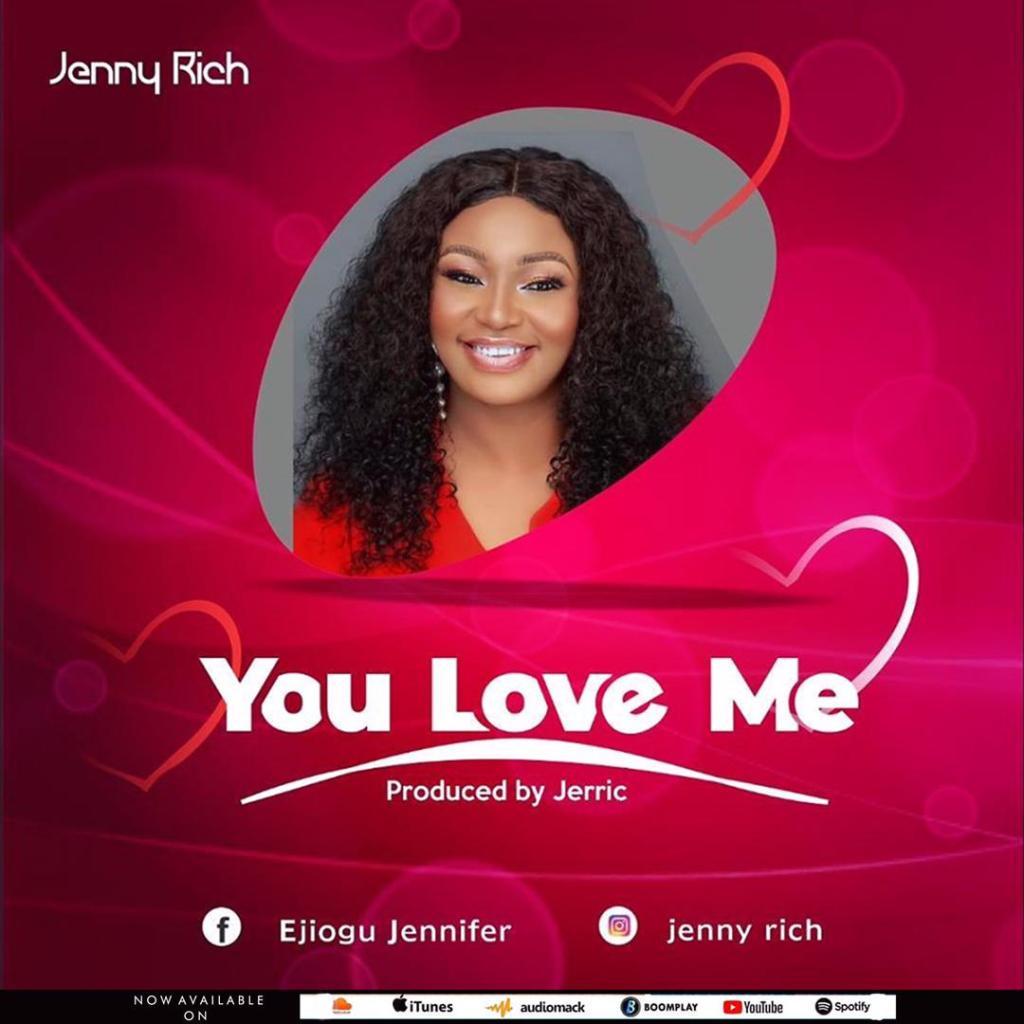Jenny Rich - You Love Me