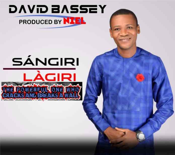 [MUSIC] David Bassey - Sángiri Làgiri