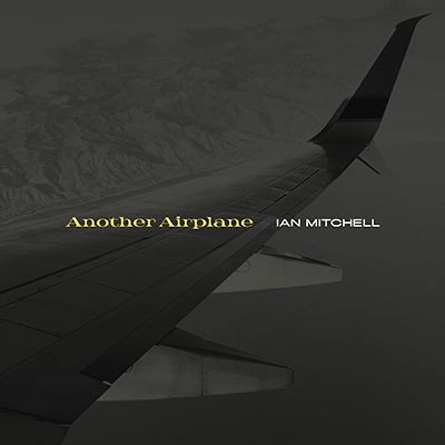 [MUSIC] Ian Mitchell - Another Airplane'