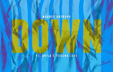 [MUSIC] Marqus Anthony - Down