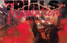 [ALBUM] Brotha Dre - Trials & Tribulations