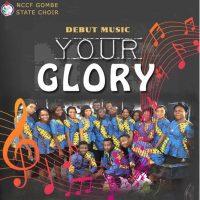 [MUSIC] NCCF Choir (Gombe) - Your Glory