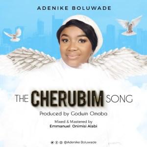 [MUSIC] Adenike Boluwade - The Cherubim Song