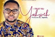 [MUSIC] UC Ken & Divine Worshipers - I Trust You Yahweh