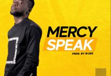 [MUSIC] Zealous – Mercy Speak