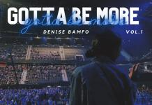 [MUSIC] Denise Bamfo - Gotta Be More song