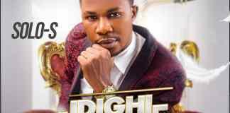 [MUSIC] Min. Solo-S - Idighi Agbanwe