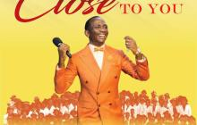 [ALBUM] Dr Paul Enenche & The Glory Dome Choir - Close to You