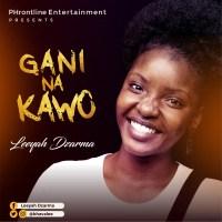 [MUSIC] Leeyah Dzarma - Gani Na Kawo
