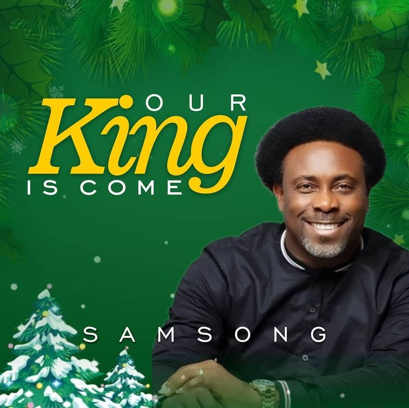 [MUSIC] Samsong - Our King is Come