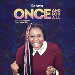 [MUSIC] Saratu - Once & For All