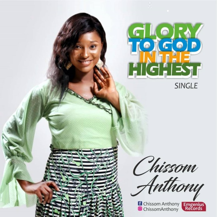 [MUSIC] Chissom Anthony - Glory To God In The Highest