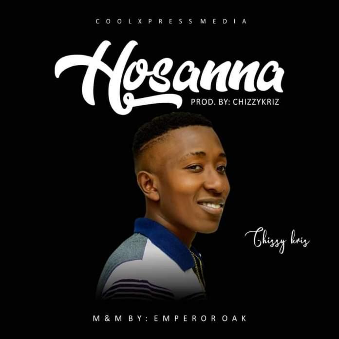 Chizzykriz - Hosanna