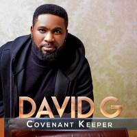[MUSIC] David G - Covenant Keeper