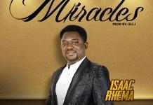 Isaac Rhema- Miracles