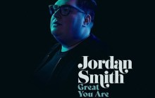 [MUSIC] Jordan Smith - Great You Are