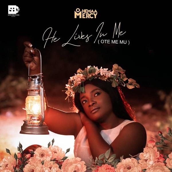 Ohemaa Mercy - Ote Me Mu (He Lives In Me) (Ft. MOG)