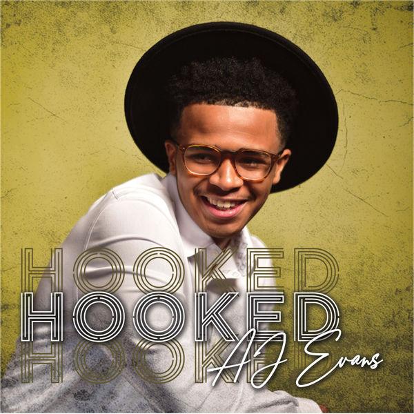 AJ Evans - Hooked