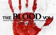 [EP] Dee Black - The Blood (Vol. 1)