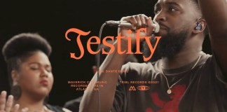Maverick City Music - Testify (Ft. Dante Bowe & Naomi Raine)