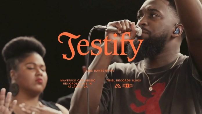 Maverick City Music - Testify (Ft. Dante Bowe & Naomi Raine)