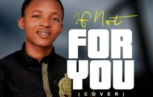 [MUSIC VIDEO] Joe worship – If Nor For You (Cover)