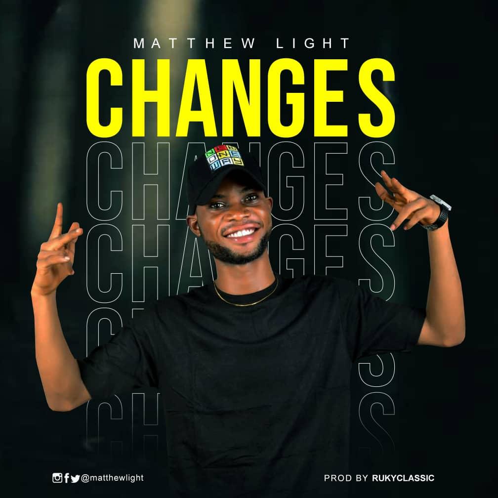 Matthew Light – Changes