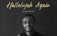 [ALBUM] Nathaniel Bassey - Hallelujah Again (Revelation 19:3)