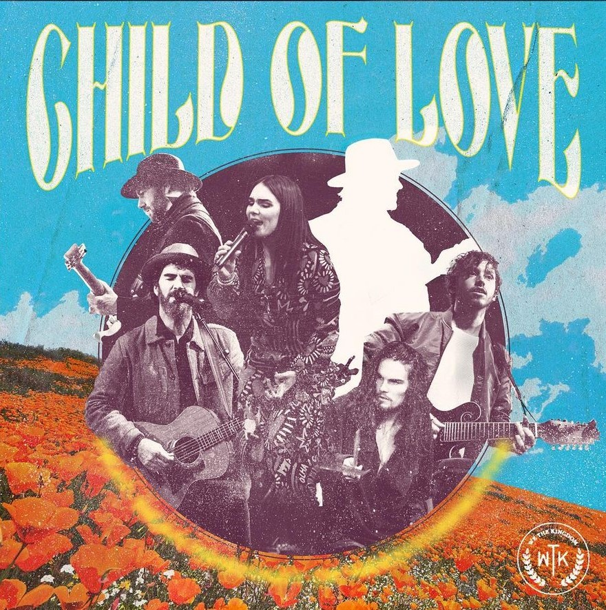 We The Kingdom - Child Of Love