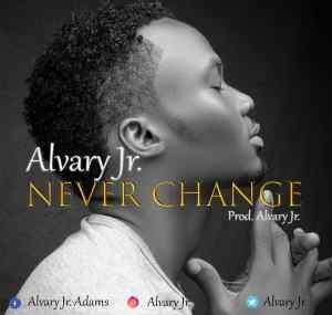 Alvary-Jr - Never-Change