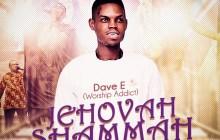 [MUSIC] Dave E (Worship Addict) - Jehovah Shammah