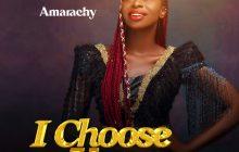 [MUSIC] Amarachy - I Choose You