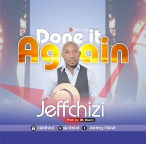 Done It Again by Jeffchizi