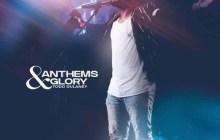 [ALBUM] Todd Dulaney - Anthems & Glory
