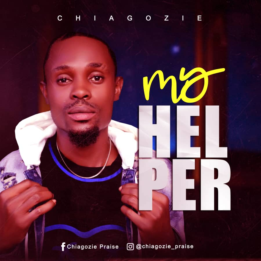 Chiagozie - My Helper