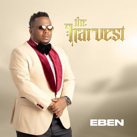 Eben - The Harvest