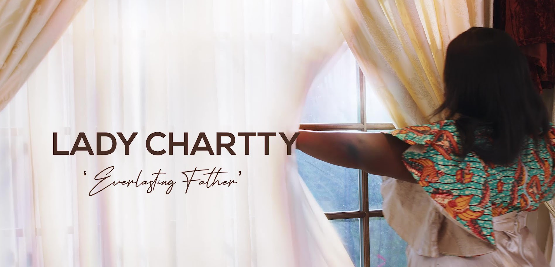 Lady Chartty – Everlasting Father Video
