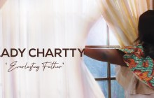 [MUSIC VIDEO] Lady Chartty – Everlasting Father (African Praise)