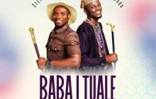 [MUSIC] Stephen Adebusoye – Baba I Tuale (Ft. Testimony Jaga)