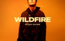 [MUSIC] Kevin Quinn - Wildfire