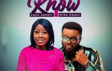 [MUSIC] Layo Jpearl - If You Know (Ft Mike Abdul)