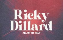 [MUSIC] Ricky Dillard - All Of My Help