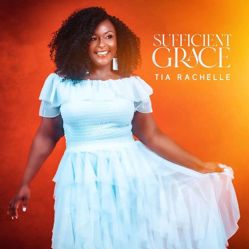 Tia Rachelle - Sufficient Grace
