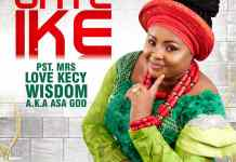 [MUSIC] Pst. Mrs Love Kecy Wisdom - Onye Ike