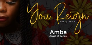 Download: Amba (Jewel of songs) – You Reign