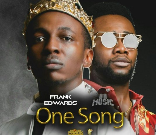 Download: Frank Edwards – One Song Ft Da Music