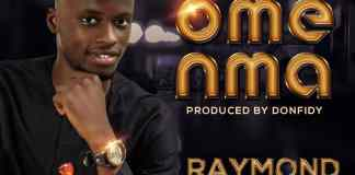 Video + Audio: Raymond Uche - Omenma
