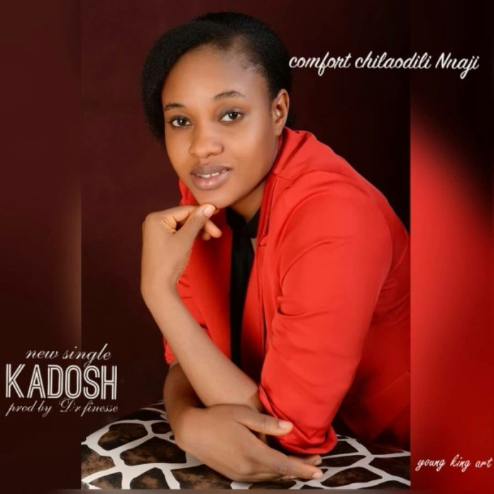 Download: Comfort Chikaodili Nnaji - Kadosh