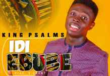 Video: King Psalms - Idi Ebube
