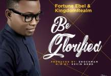 Download: Fortune Ebel - Be Glorified